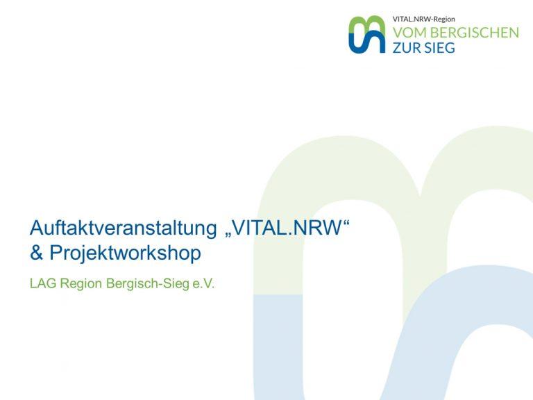 Auftaktveranstaltung VITAL.NRW und Projektworkshop
